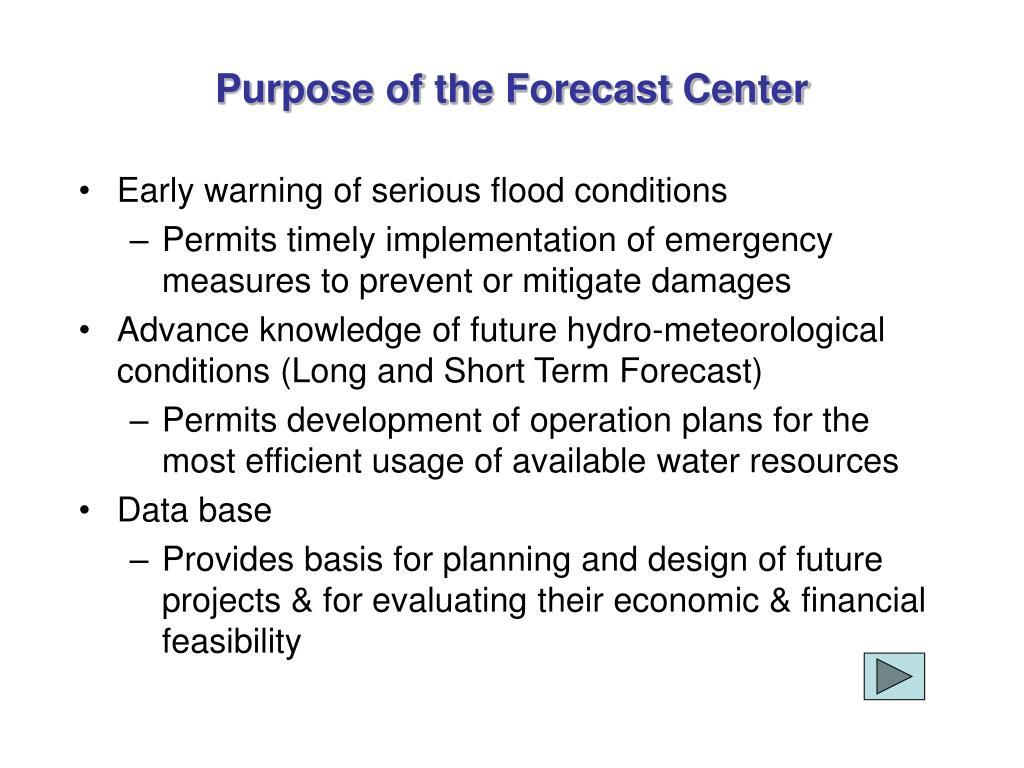 Purpose of the Forecast Center