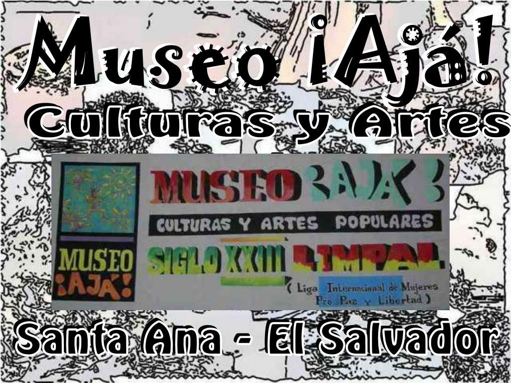 Museo ¡Ajá!