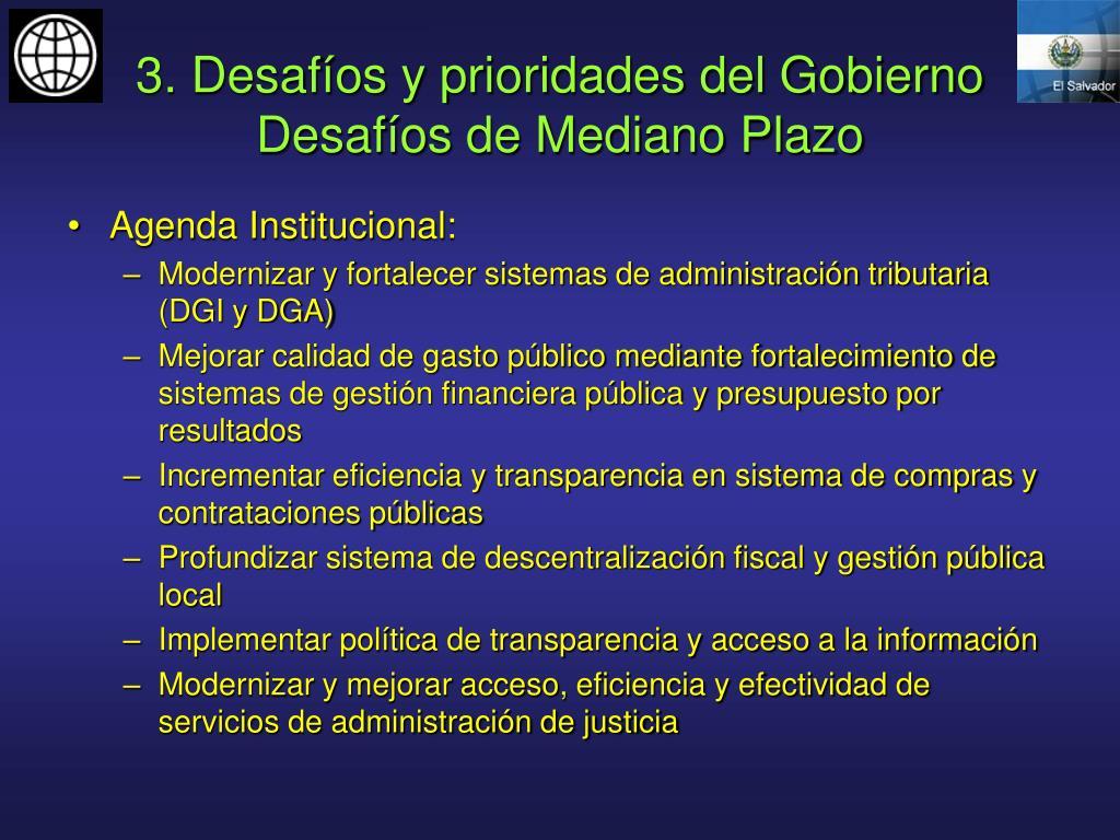 3. Desafíos y prioridades del Gobierno