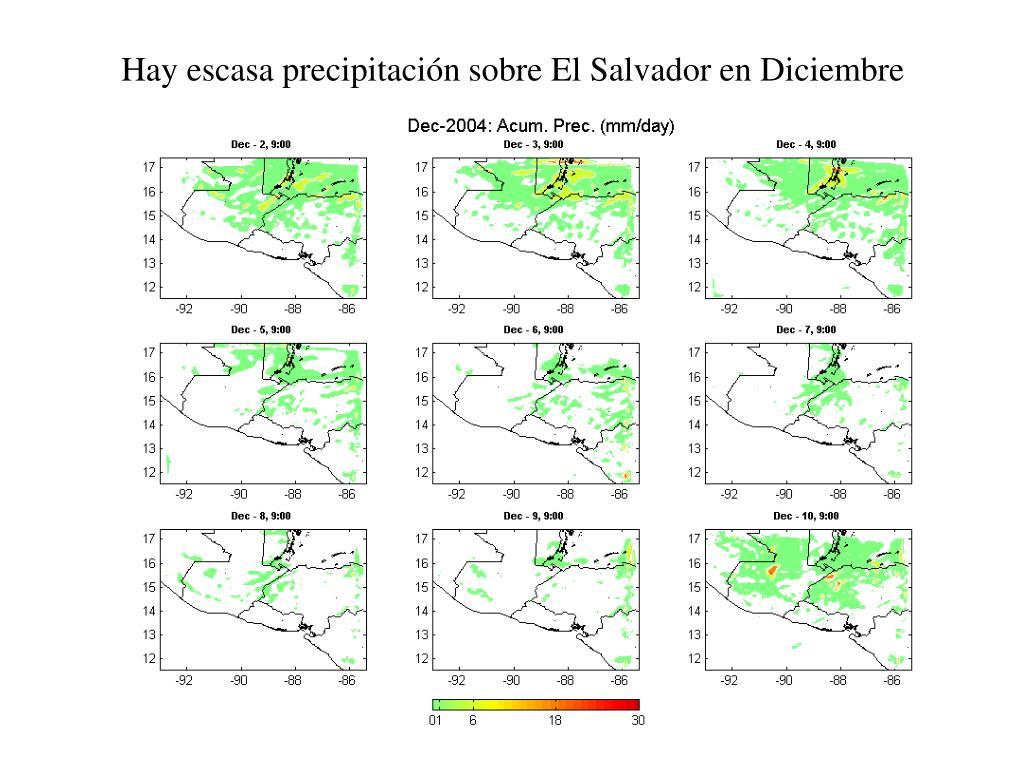 Hay escasa precipitación sobre El Salvador en Diciembre