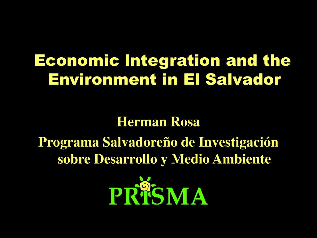 Economic lntegration and the Environment in El Salvador