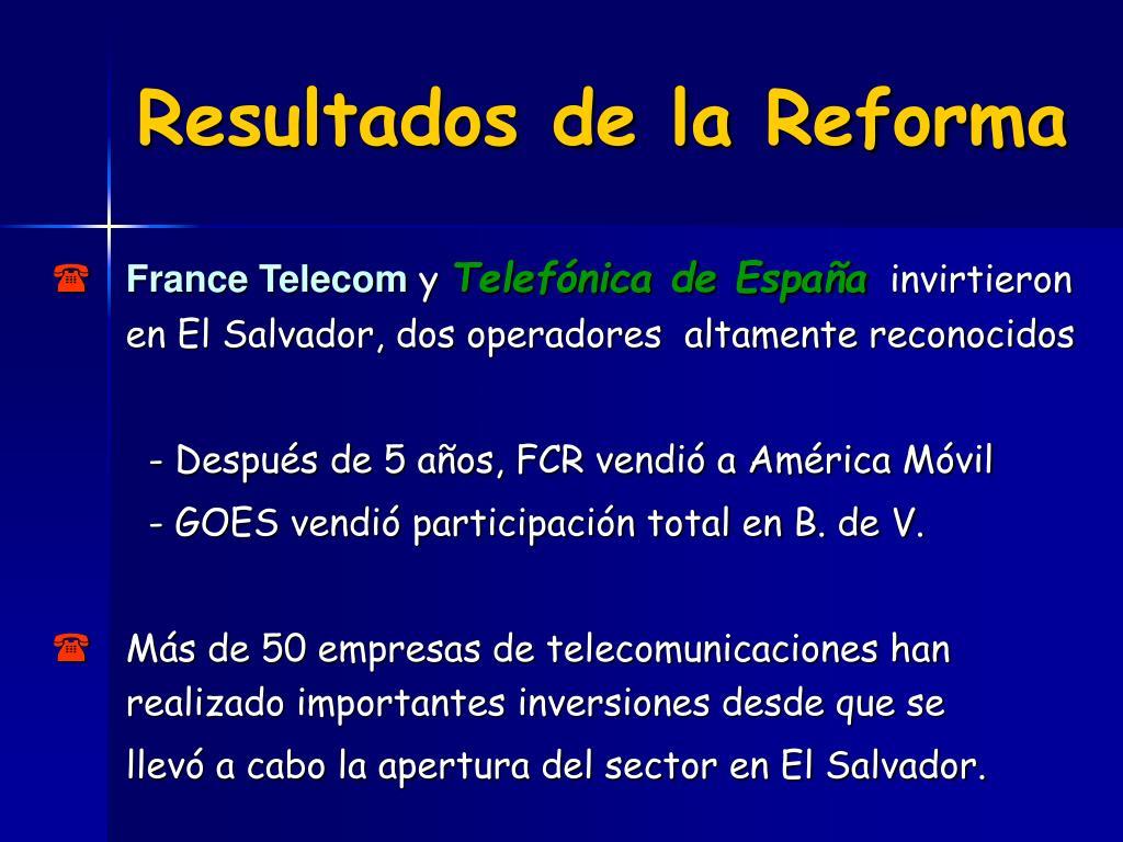 Resultados de la Reforma