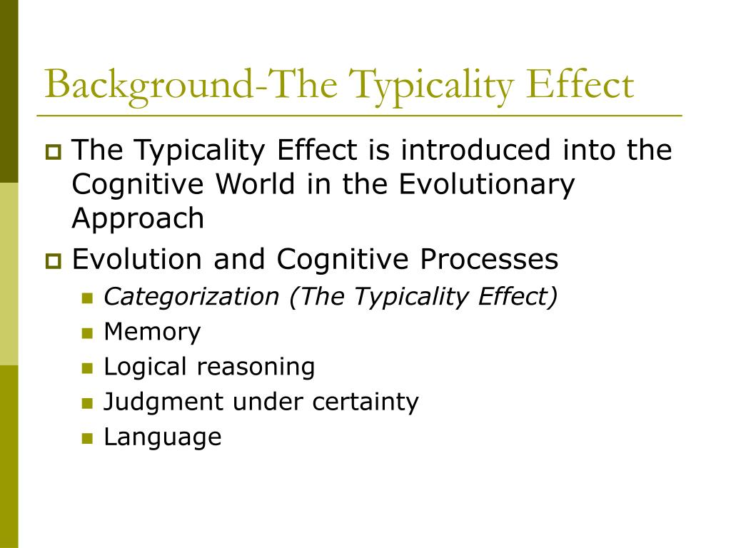 Background-The Typicality Effect