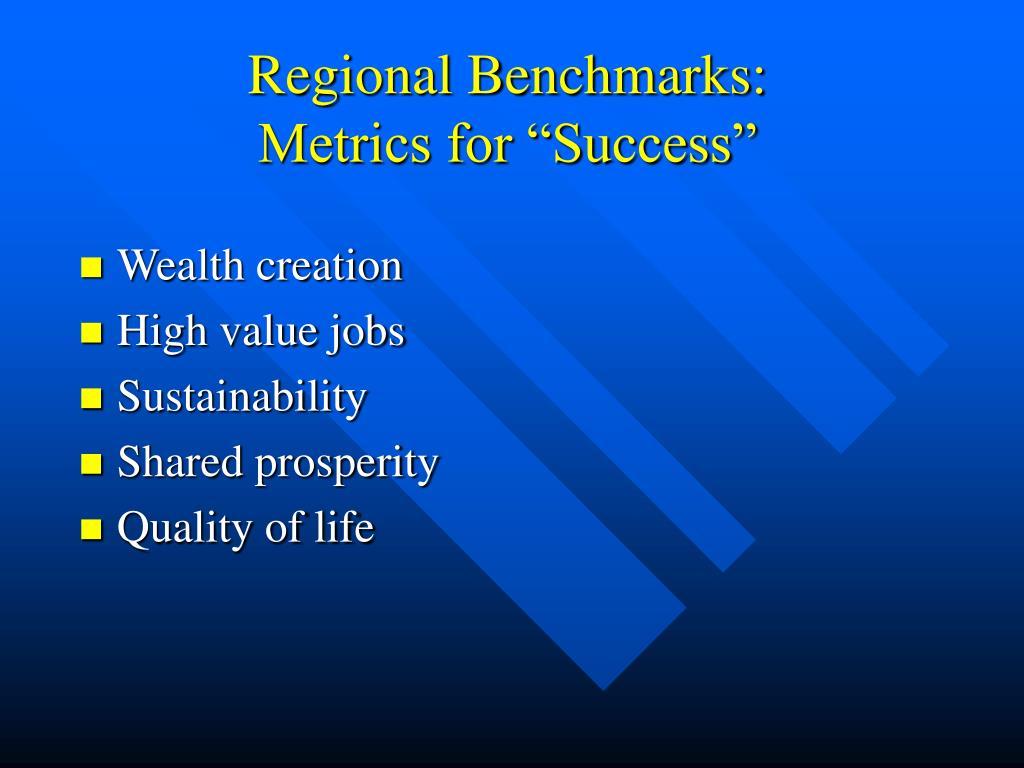 Regional Benchmarks: