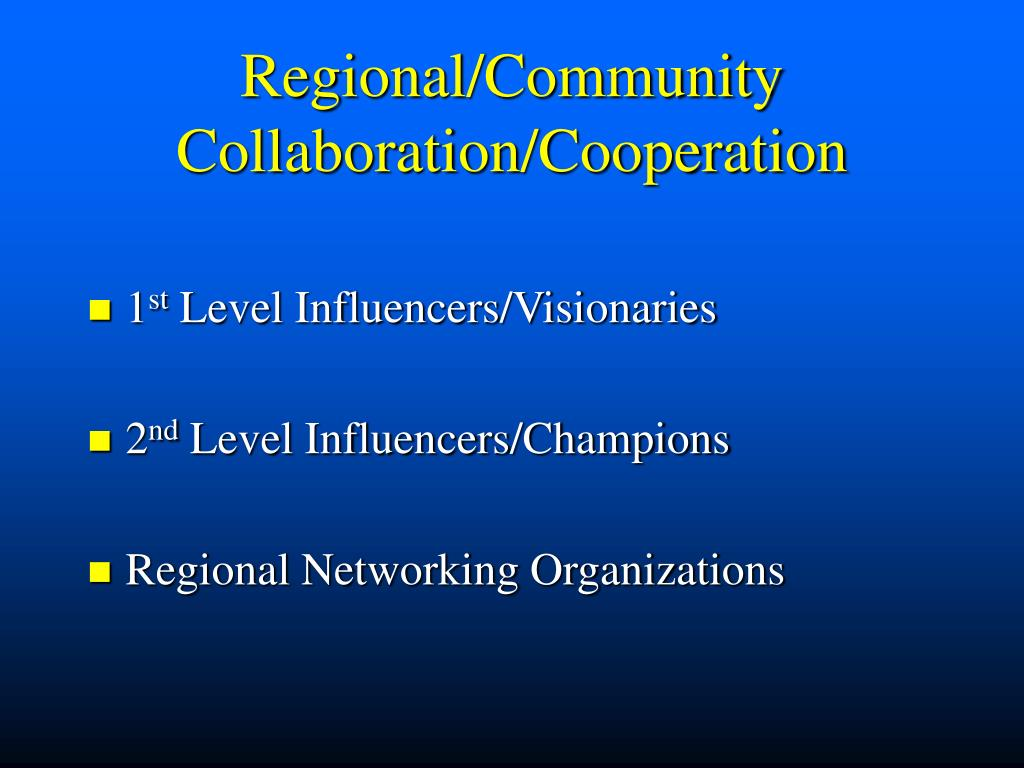 Regional/Community Collaboration/Cooperation