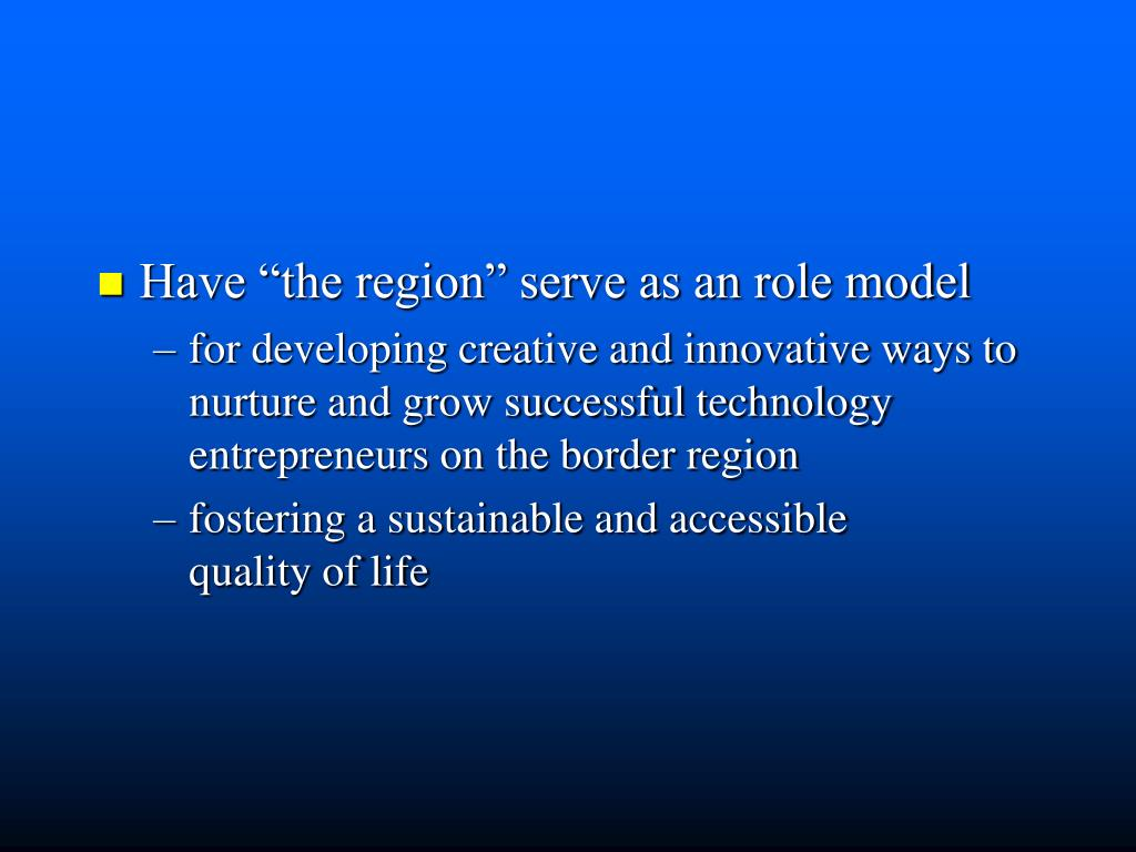 "Have ""the region"" serve as an role model"