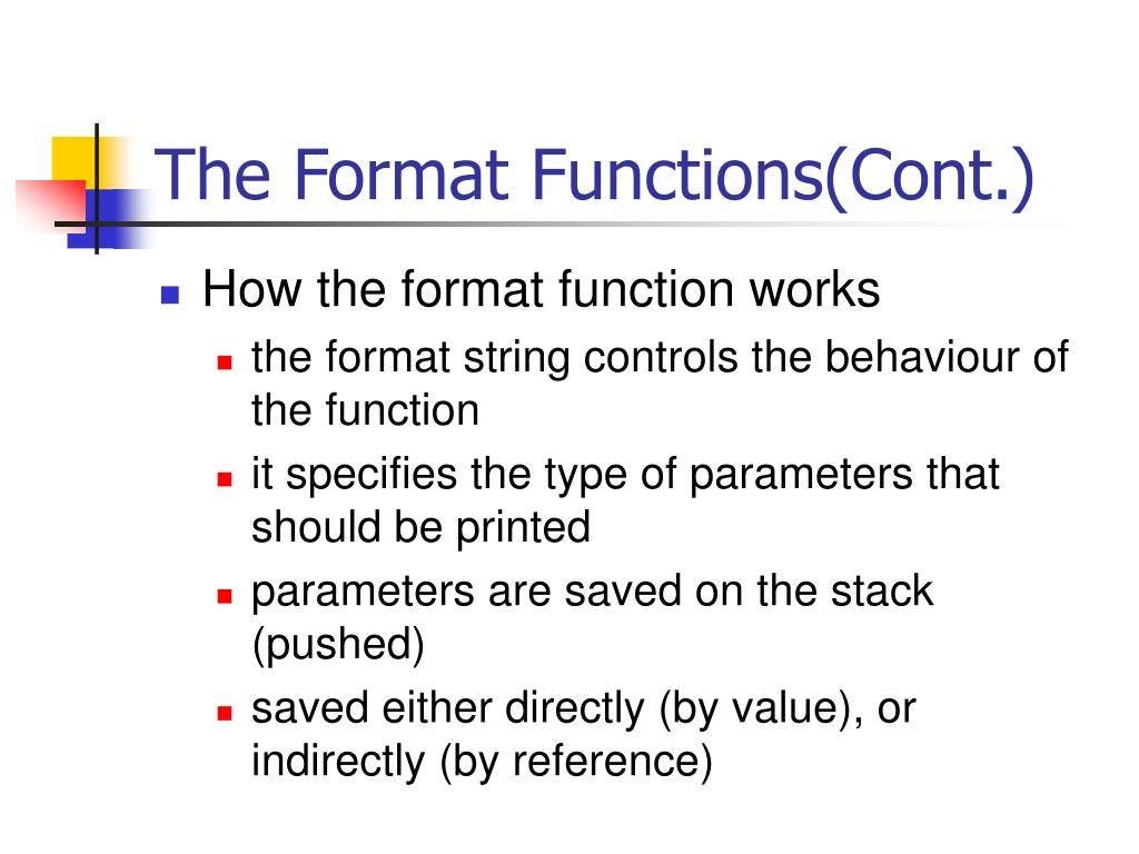 The Format Functions(Cont.)