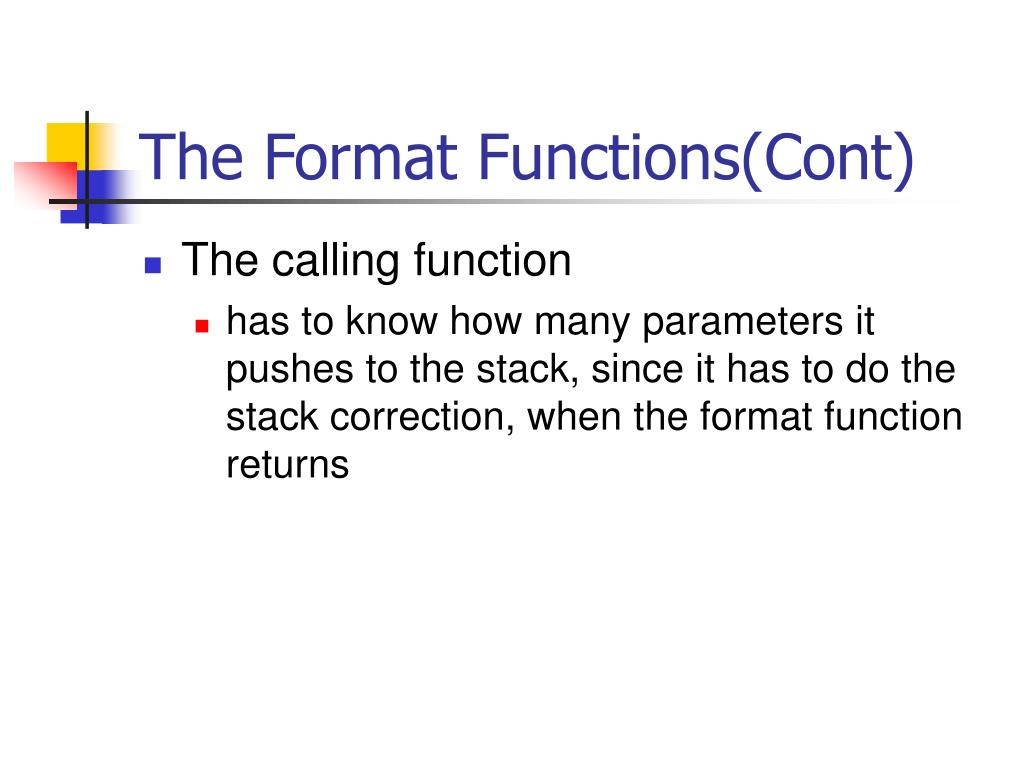 The Format Functions(Cont)