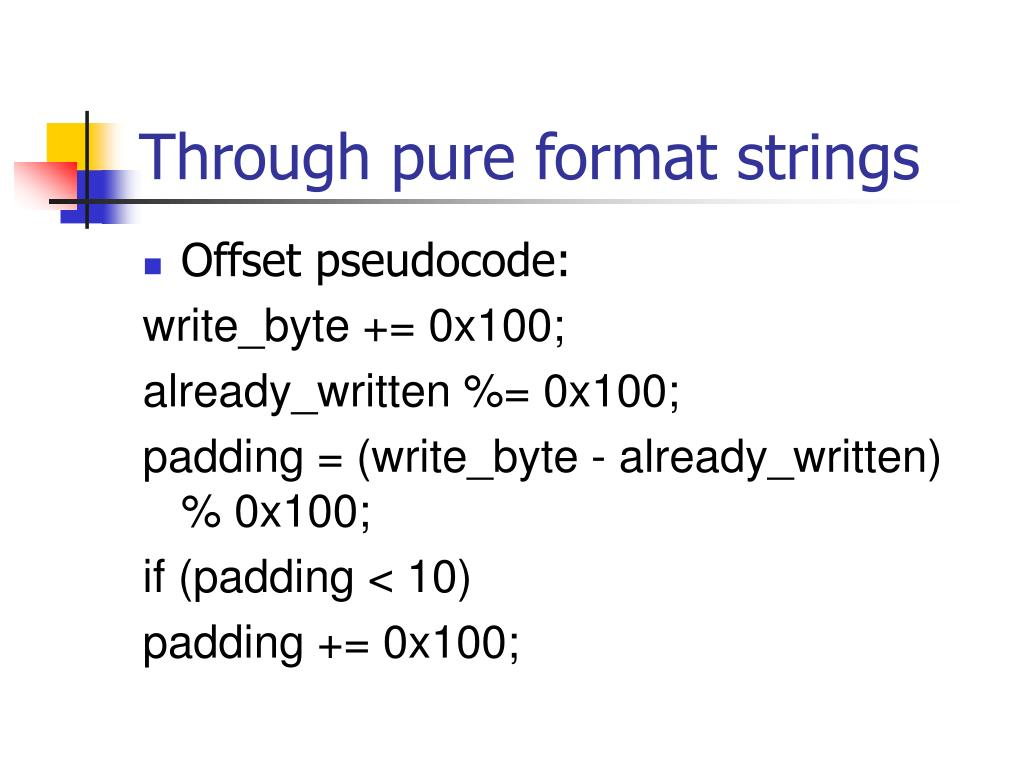 Through pure format strings