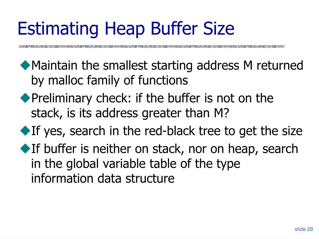 Estimating Heap Buffer Size