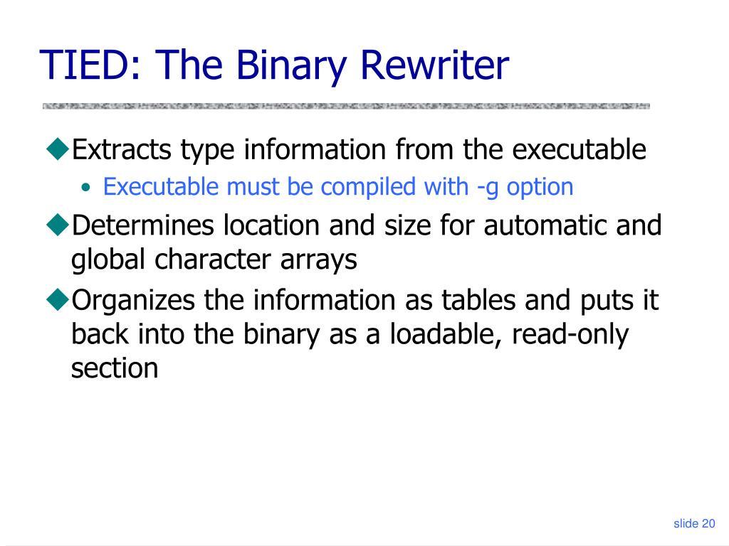 TIED: The Binary Rewriter