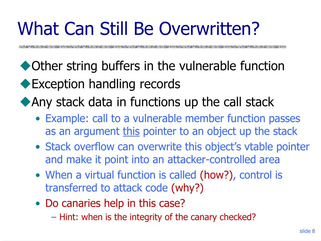 What Can Still Be Overwritten?