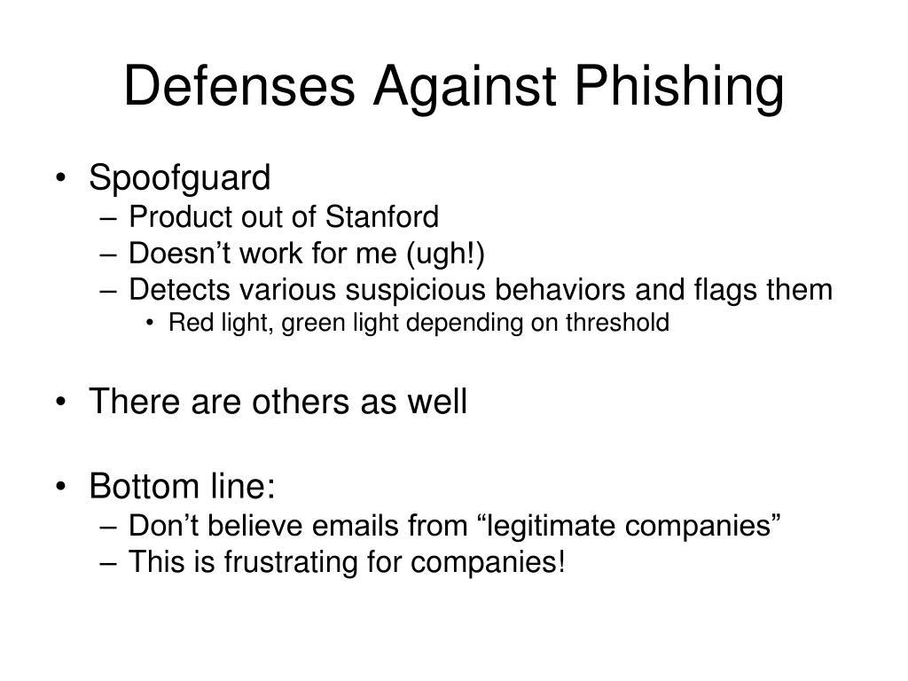 Defenses Against Phishing