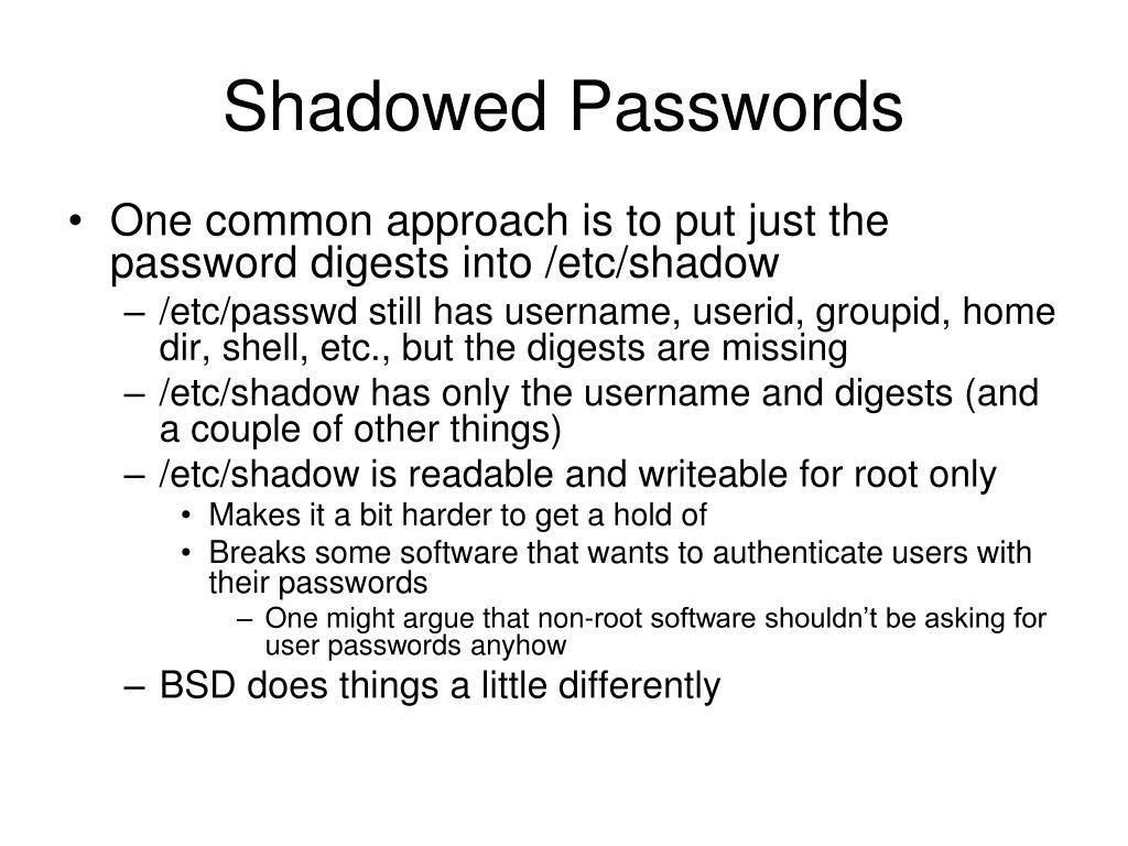 Shadowed Passwords