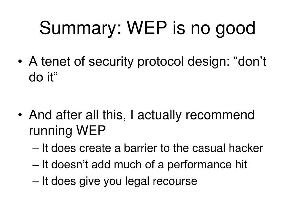 Summary: WEP is no good