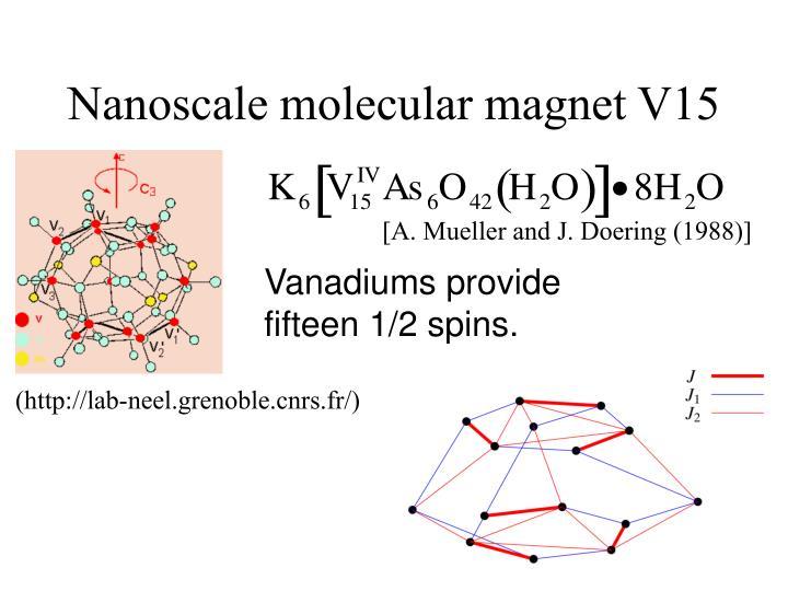 Nanoscale molecular magnet V15