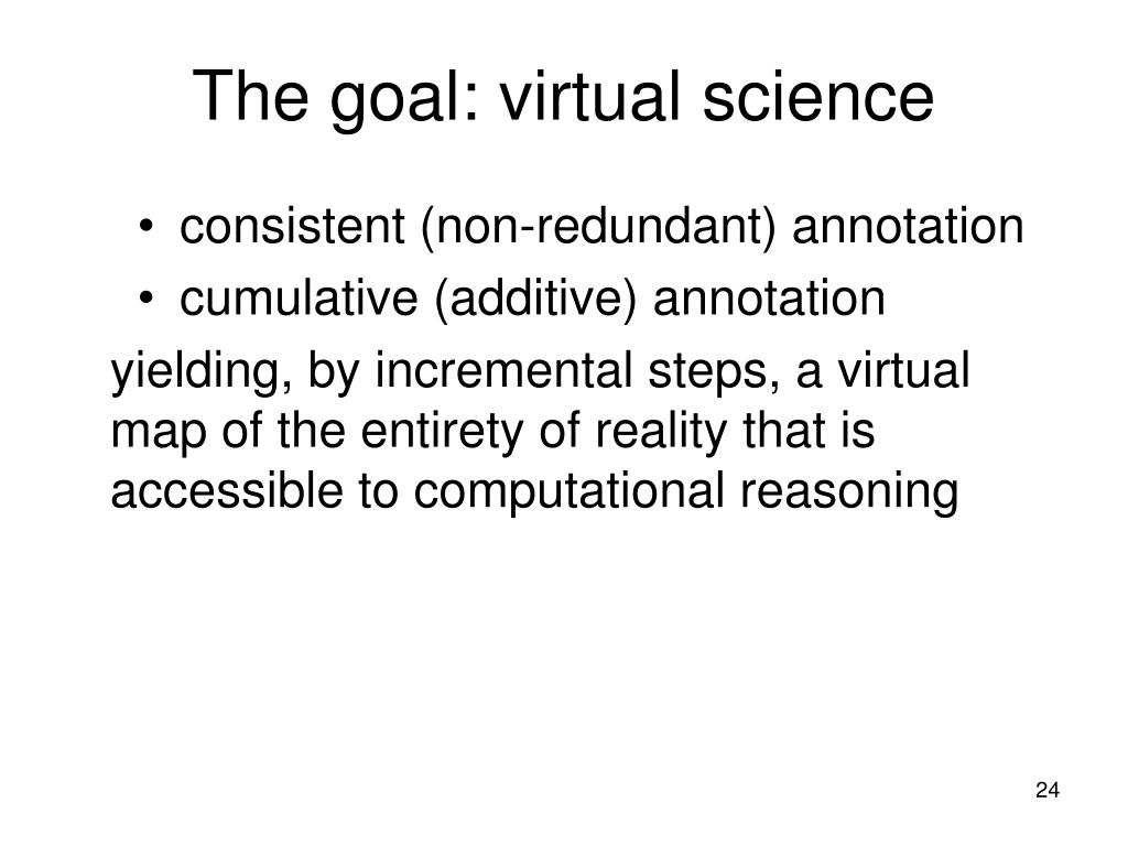 The goal: virtual science