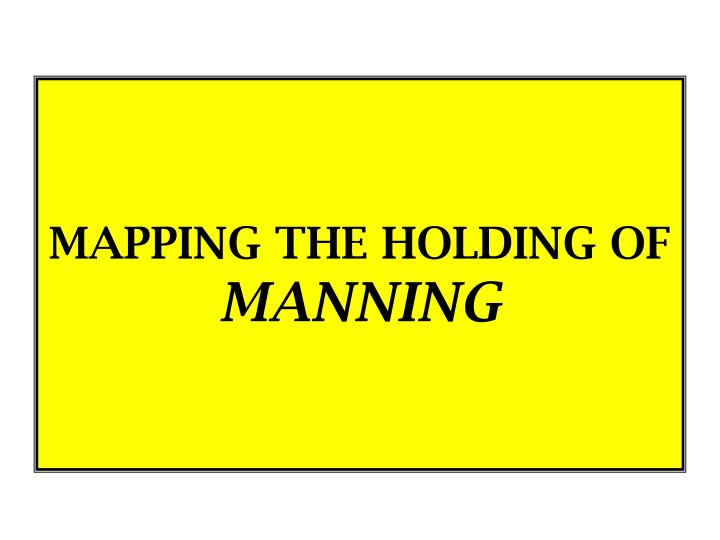 Mapping the holding of manning