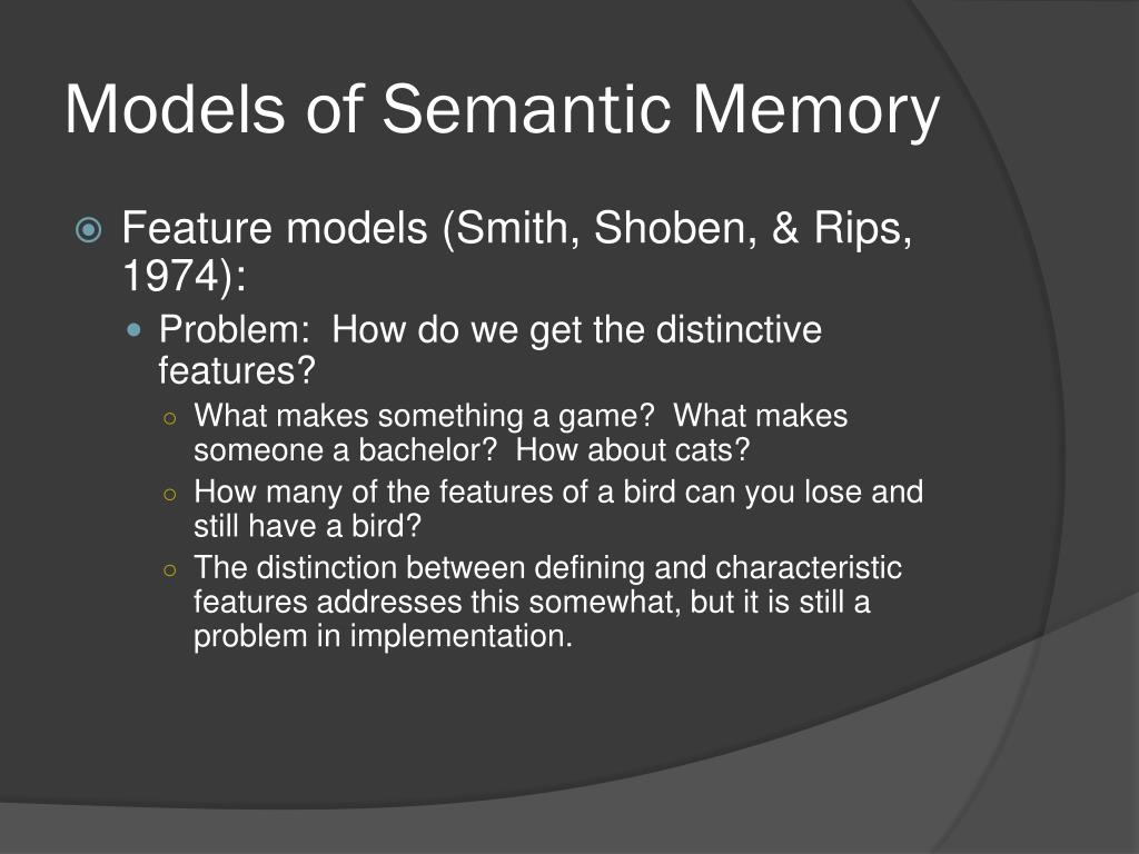 Models of Semantic Memory