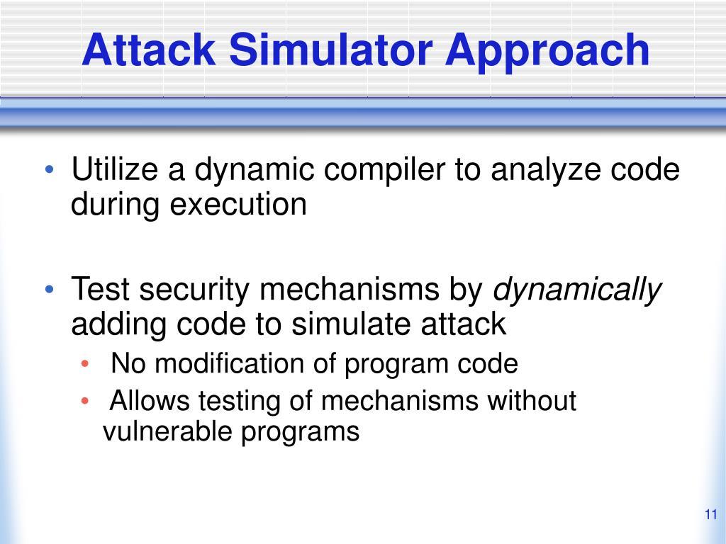 Attack Simulator Approach