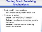 testing stack smashing mechanisms