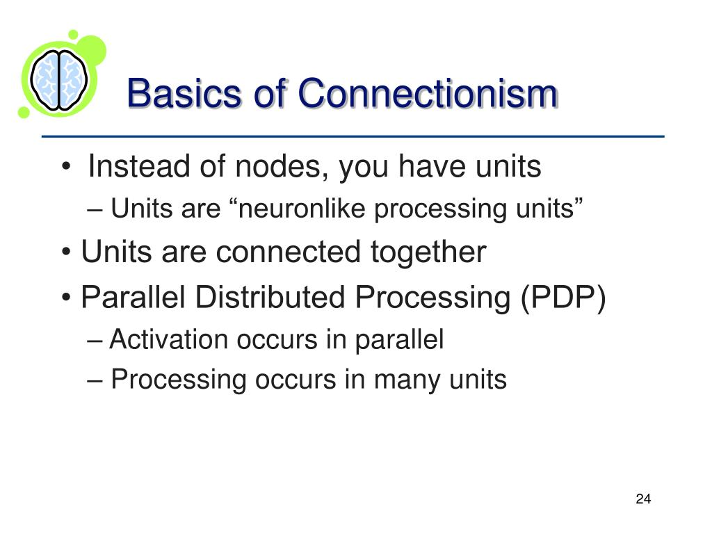Basics of Connectionism