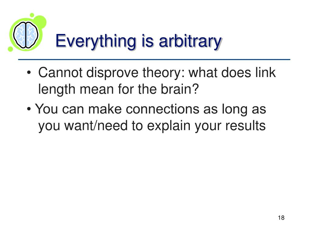 Everything is arbitrary