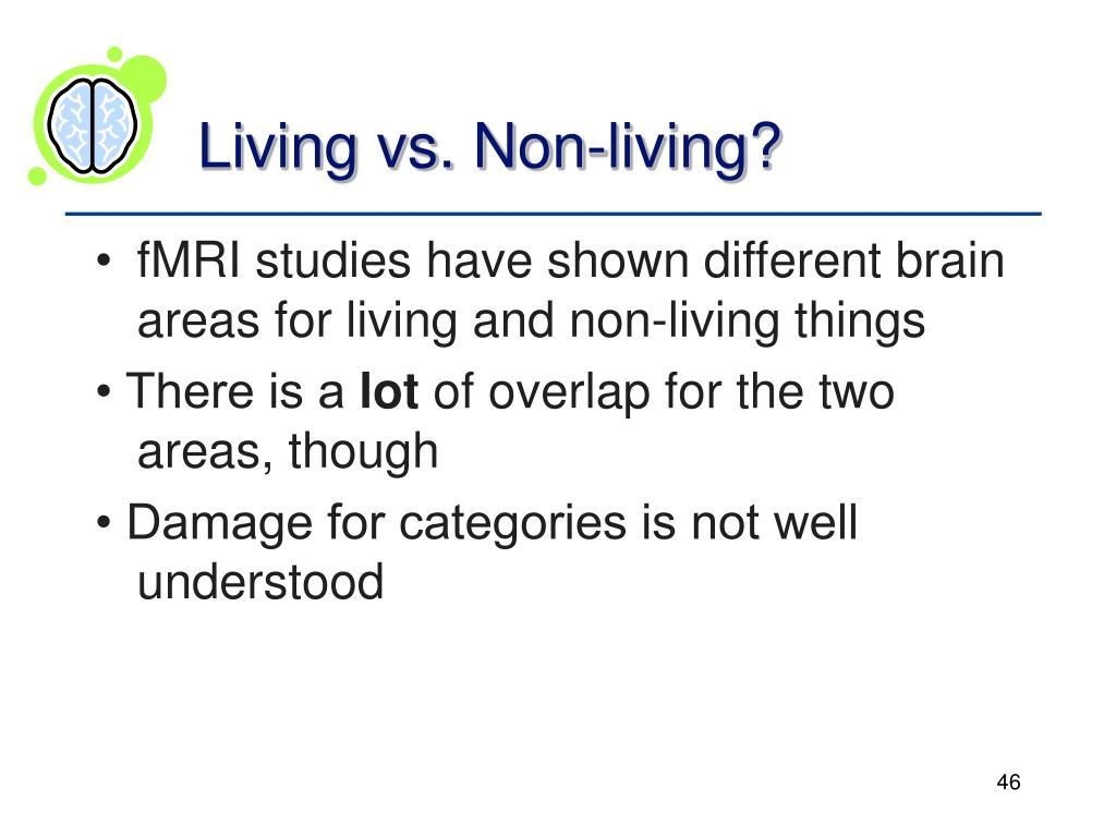 Living vs. Non-living?