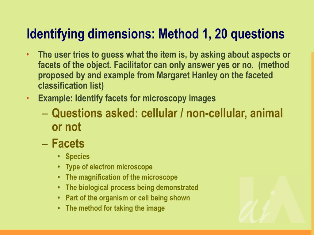 Identifying dimensions: Method 1, 20 questions