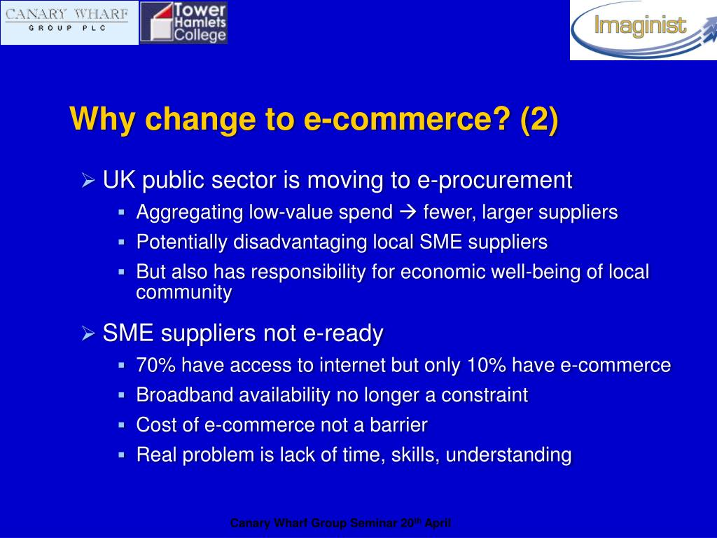 Why change to e-commerce? (2)