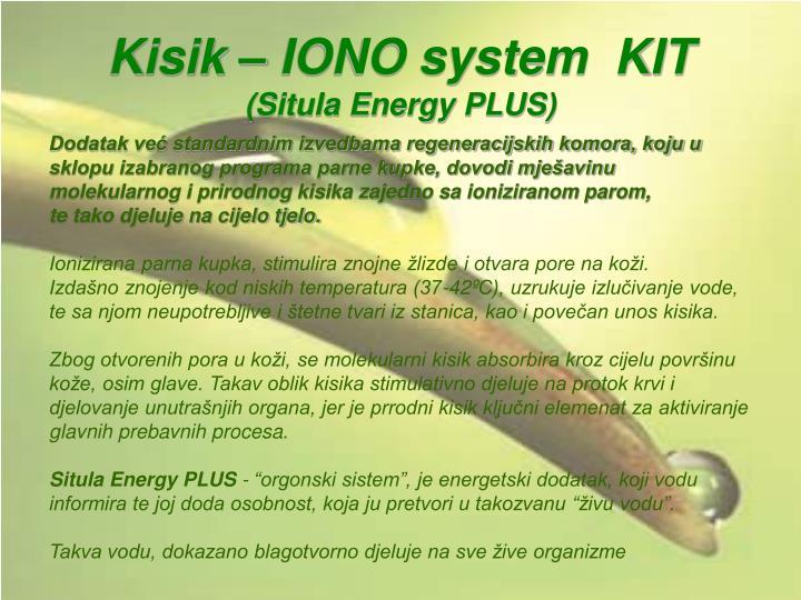 Kisik – IONO system  KIT