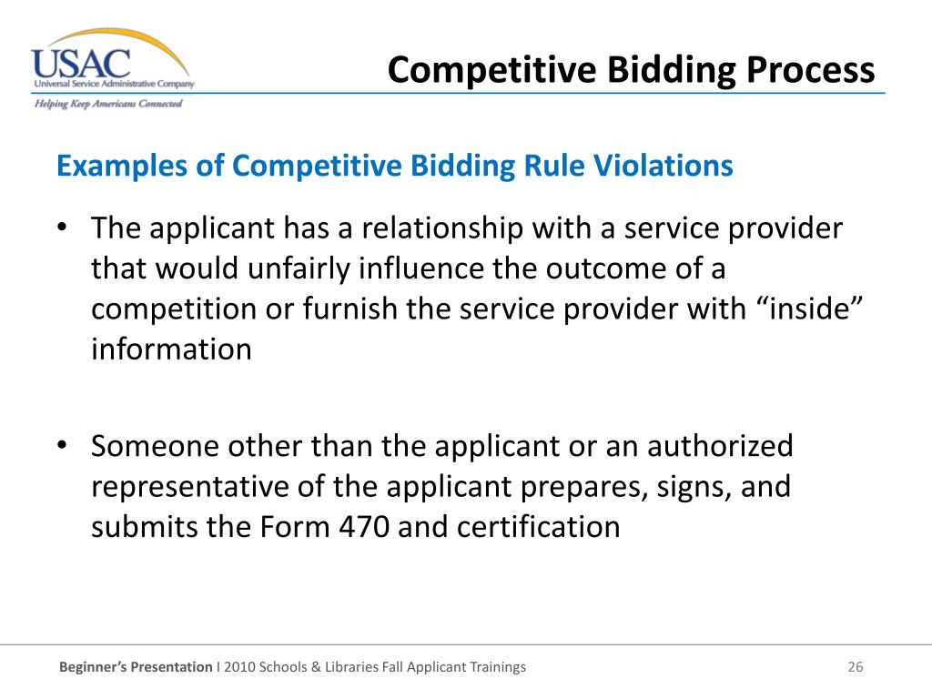"The applicant has a relationship with a service provider that would unfairly influence the outcome of a competition or furnish the service provider with ""inside"" information"