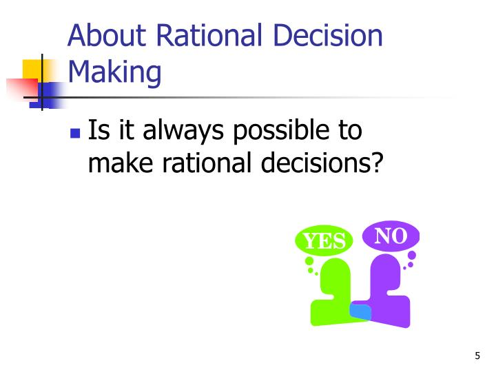 About Rational Decision Making