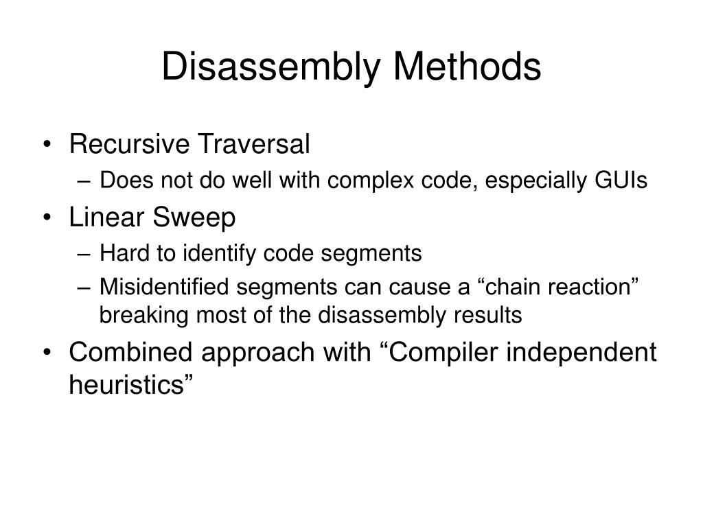 Disassembly Methods