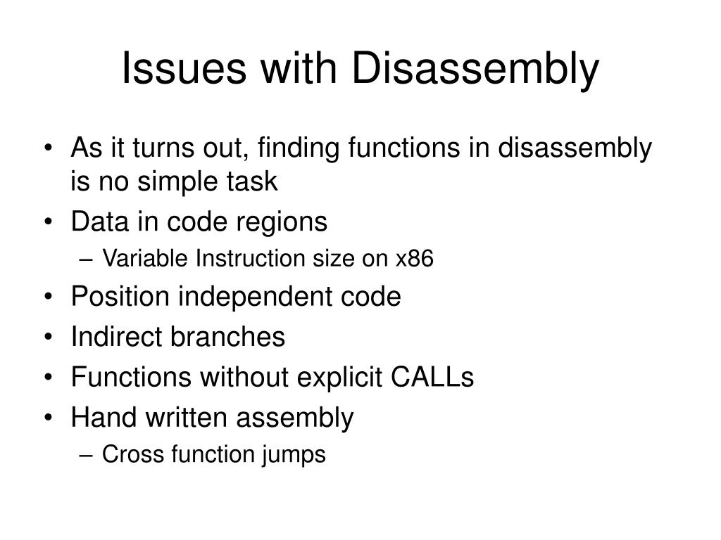 Issues with Disassembly