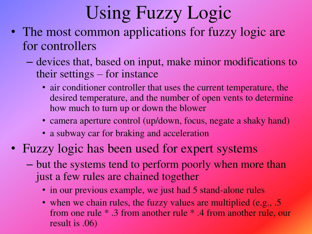 Using Fuzzy Logic