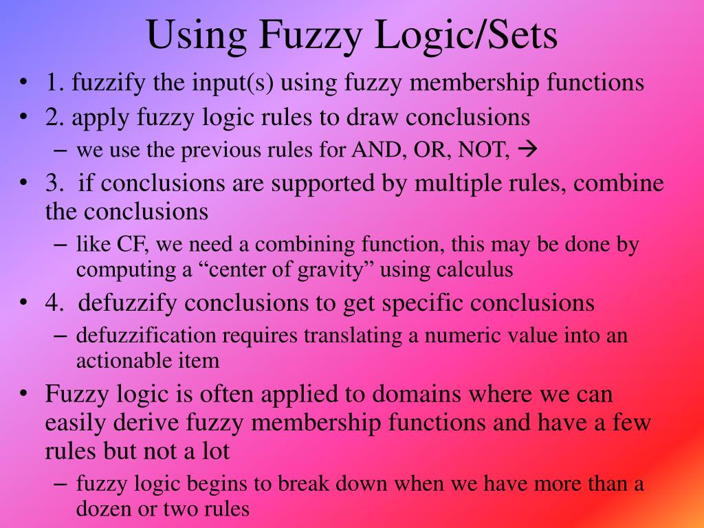 Using Fuzzy Logic/Sets