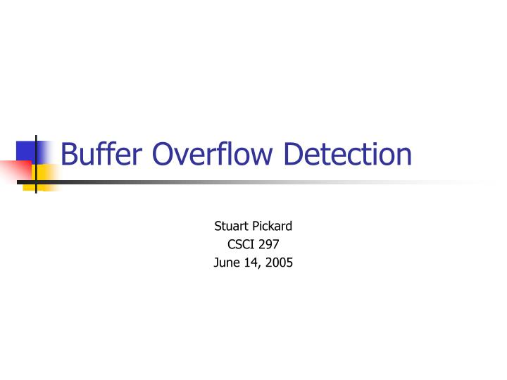 Buffer overflow detection l.jpg