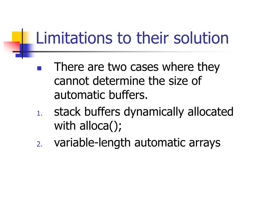 Limitations to their solution