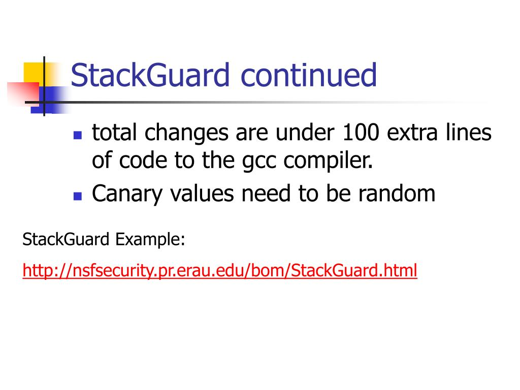 StackGuard continued