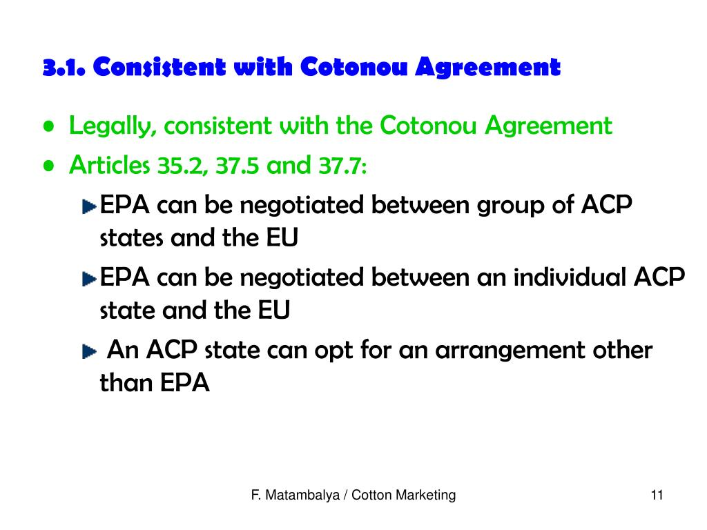 3.1. Consistent with Cotonou Agreement