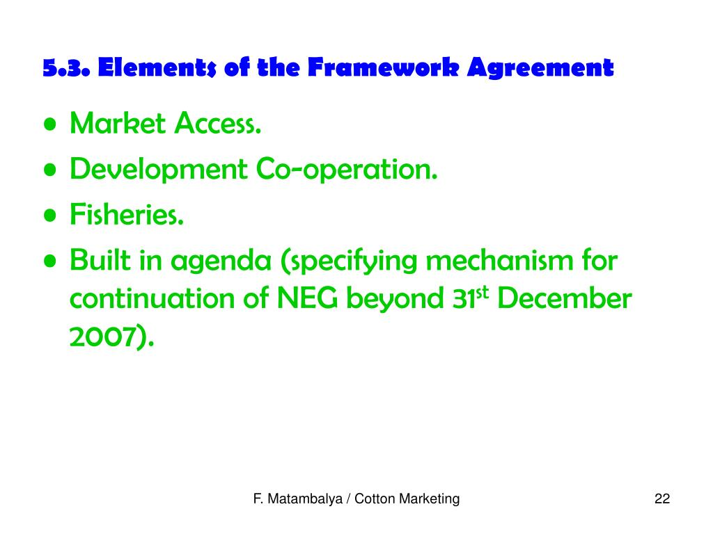 5.3. Elements of the Framework Agreement