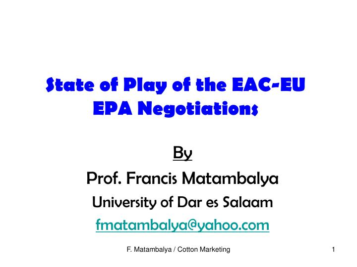 State of play of the eac eu epa negotiations