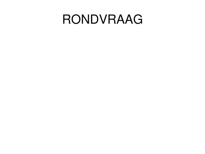 RONDVRAAG