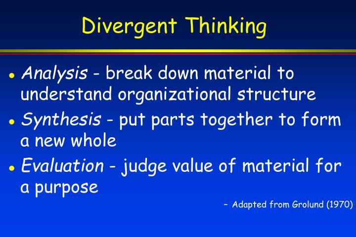 Divergent Thinking