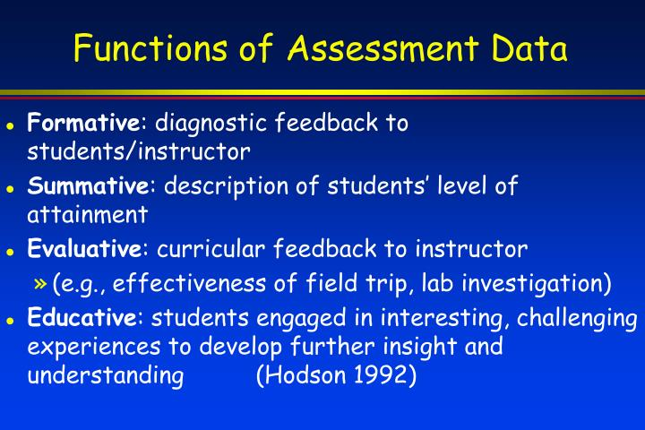 Functions of Assessment Data