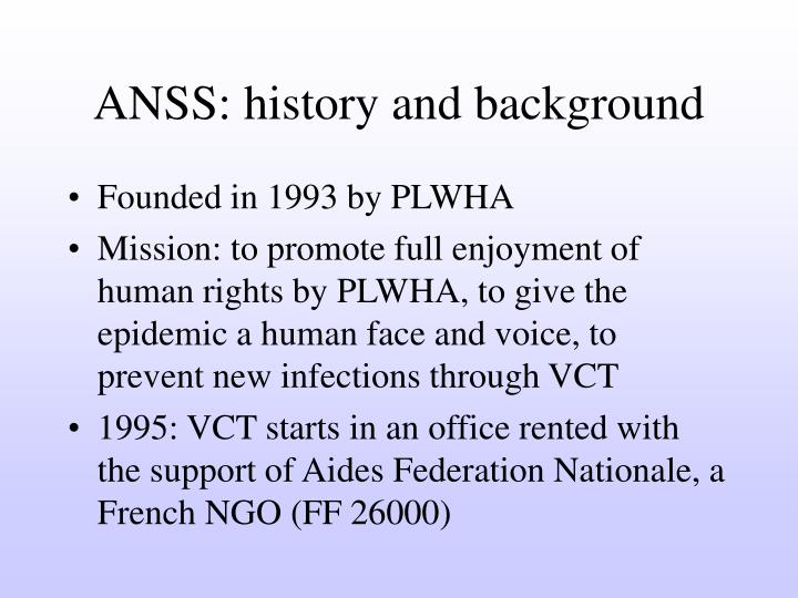 Anss history and background