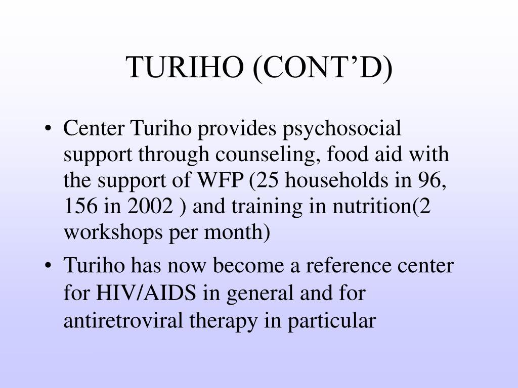 TURIHO (CONT'D)