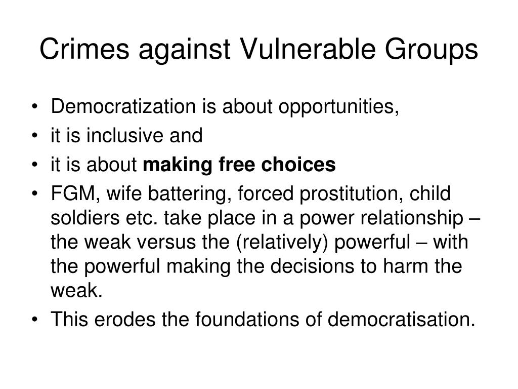 Crimes against Vulnerable Groups