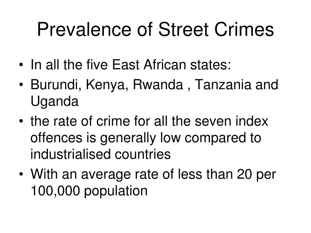Prevalence of Street Crimes